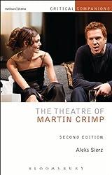 The Theatre of Martin Crimp: Second Edition (Critical Companions)