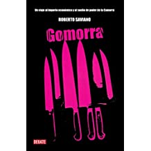 Gomorra/Gomorrah: A Personal Journey Into the Violent International Empire of Naples' Organized Crime System