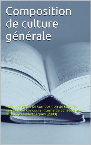 Conservateur d'Etat des bibliothèques: meilleure copie de composition de culture générale (2009) par Julien Gabrillac