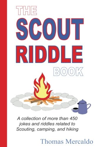 Price comparison product image The Scout Riddle Book: A collection of jokes and riddles related to Scouting,  camping,  and hiking