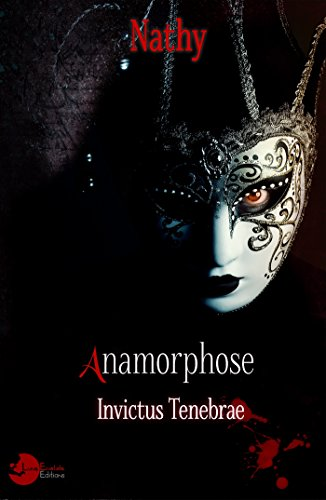 Anamorphose: Invictus Tenebrae (Pleine Lune) par Nathy