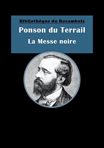 La Messe noire: Aventures de cape et d'épée (French Edition)