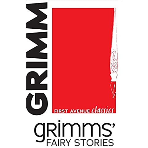 Grimms' Fairy Stories (First Avenue Classics)