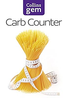 Carb Counter: A Clear Guide to Carbohydrates in Everyday Foods (Collins Gem) by Collins UK (2013-01-03) from Collins