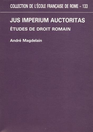 Jus imperium auctoritas : Etudes de droit romain
