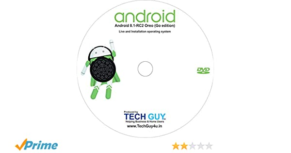 TechGuy4u Android 8 1-RC2 Oreo (Go edition) Live & Install For Desktops  Laptops Notebook -TechGuy4u