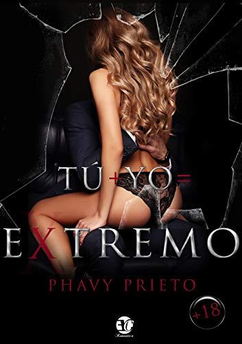 TÚ + YO= EXTREMO pdf – PHAVY PRIETO