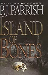 Island of Bones [Gebundene Ausgabe] by P.J. Parrish