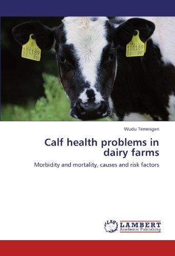 Calf health problems in dairy farms por Wudu Temesgen