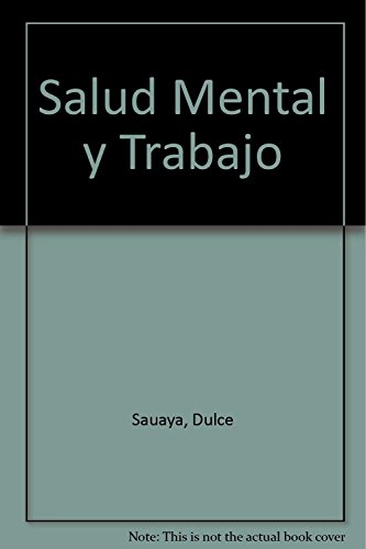 Descargar Libro Salud Mental y Trabajo de Dulce Sauaya