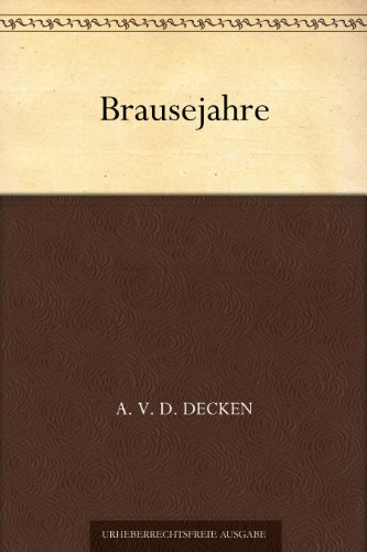 Brausejahre (German Edition)