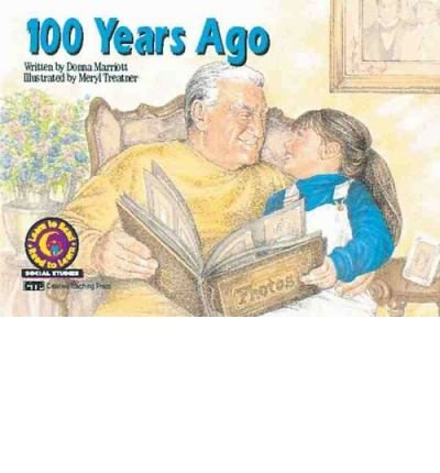 100 Years Ago (Learn to Read Read to Learn Social Studies Series) (Paperback) - Common