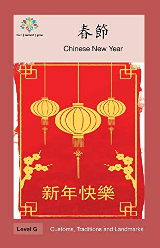 ??: Chinese New Year (Customs, Traditions and Landmarks)