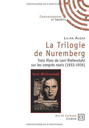 La Trilogie de Nuremberg par Lilian Auzas