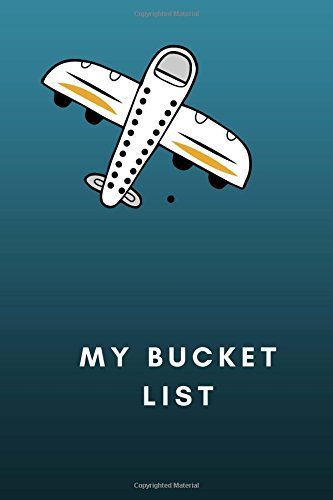 My Bucket List: Adventure Awaits. Record Your 100 Bucket List Ideas, Goals, Dreams, Experience of lifetime and Deadlines in One Handy Journal ... Journal, Diary, Scrapbook 116Pages: Volume 3 por Jean Scott