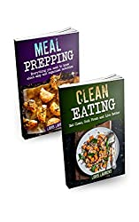 Meal Prep: Meal Prepping with Clean Eating to Lose Weight and Live Healthy (English Edition)
