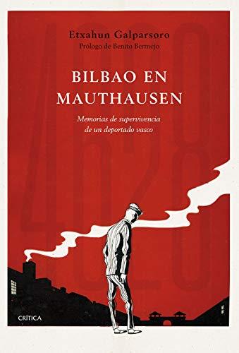 """Resultado de imagen de bilbao en mauthausen"""""""