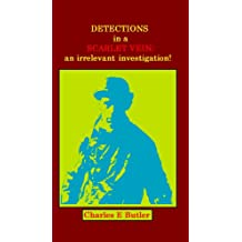 Detections in a Scarlet Vein; an irrelevent investigation