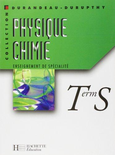 Physique - Chimie, Terminale S : Enseignement de spécialité par Collectif