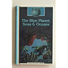 The Blue Planet: Seas & Oceans (Young Discovery Library)