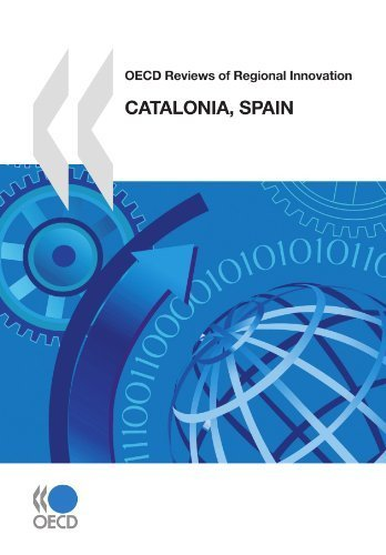 OECD Reviews of Regional Innovation: Catalonia, Spain 2010: Edition 2010 (United Nations Office on Drugs and Crime - Boletin De Estupefacientes) by OECD Organisation for Economic Co-operation and Development (2010-04-23)