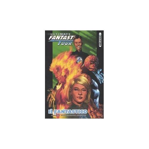 Il Fantastico. Ultimate Fantastic Four Deluxe: 1