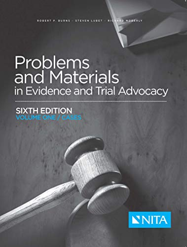 Problems and Materials in Evidence and Trial Advocacy: Volume One / Cases (NITA) (English Edition) - Trial Nita Advocacy