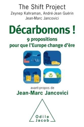 Décarbonons !: 9 propositions pour que l'Euro...
