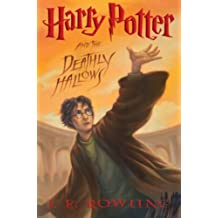 HARRY POTTER AND THE DEATHLY HALLOWS, BOOK 7 IN THE SERIES