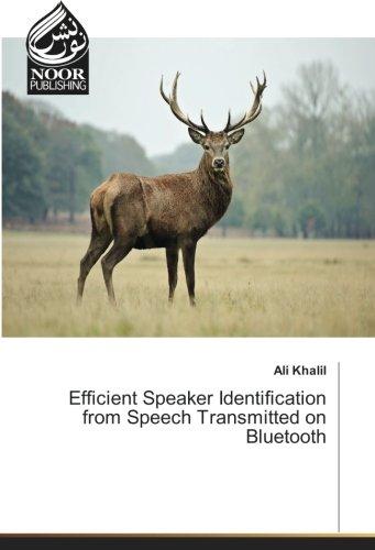 Efficient Speaker Identification from Speech Transmitted on Bluetooth Speech Bluetooth