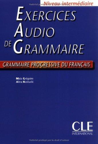 Grammaire Progressive Du Francais: Exercices Audio Livre Intermediaire by Maia Gregoire (2004-01-30)