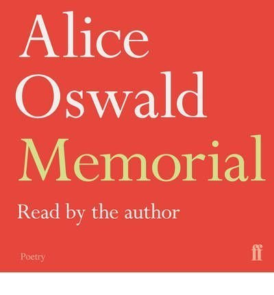 (Memorial) By Alice Oswald (Author) audioCD on (Oct , 2011)