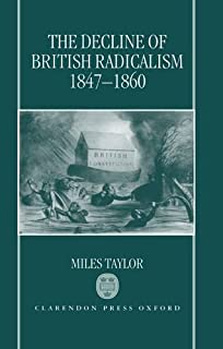 The Decline of British Radicalism, 1847-1860 (0198204825) | Amazon price tracker / tracking, Amazon price history charts, Amazon price watches, Amazon price drop alerts