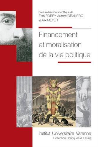 Financement et moralisation de la vie