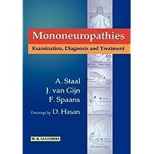 Mononeuropathies: Examination, Diagnosis and Treatment, 1e (Major Problems in Neurology)