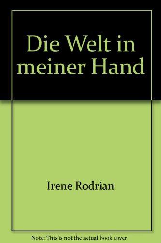 Die Welt in meiner Hand (In Die Meinen Welt Händen)
