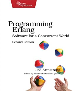 Programming Erlang: Software for a Concurrent World (Pragmatic Programmers) von [Armstrong, Joe]
