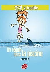 Zoé la trouille 2 - Un requin dans la piscine (Contemporain t. 1298)