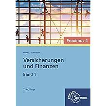 Versicherungen und Finanzen (Proximus 4): Band 1