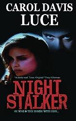 Night Stalker by Carol Davis Luce (2013-01-14)