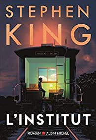 L\'institut par Stephen King