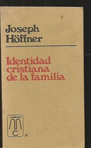 Identidad cristiana de la familia (Cuadernos MC) por Joseph Hoeffner