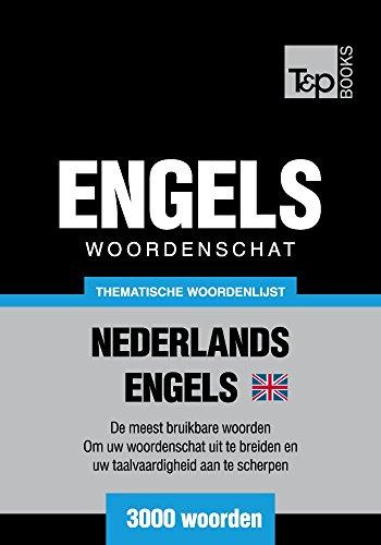 Thematische woordenschat Nederlands-Brits-Engels - 3000 woorden (Dutch Edition) por Andrey Taranov