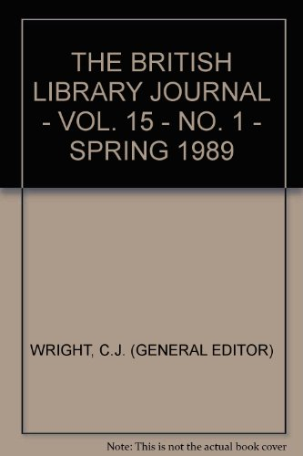 The British Library Journal; Volume 15, Number 1, Spring 1989