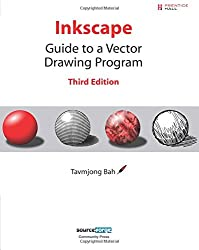 Inkscape: Guide to a Vector Drawing Program (3rd Edition)