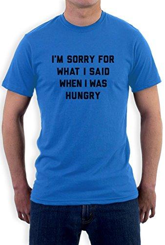 Sorry für was ich sagte als ich hungrig war T-Shirt Hellblau