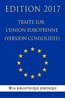 Traité sur l'Union Européenne (Version Consolidée)