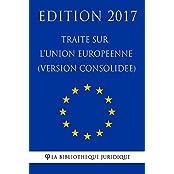 Traité sur l'Union Européenne (Version Consolidée) (French Edition)