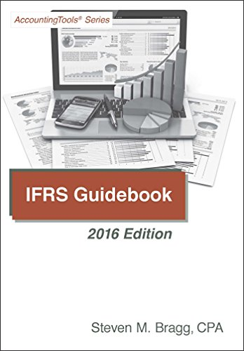 IFRS Guidebook: 2016 Edition by [Bragg, Steven]
