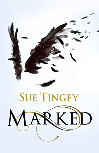 Marked: The Soulseer Chronicles Book 1 by [Tingey, Sue]